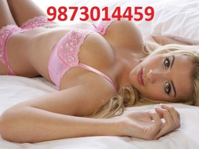 CALL GIRLS 9873014459 HOT AND SEXY TIGHT PUSSY COLLAGE GIRLS ESCORTS SEX SERVICE IN DELHI CALL